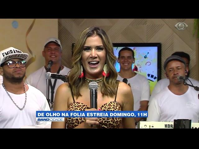 Band Cidade - Programa De Olho na Folia estreia neste domingo