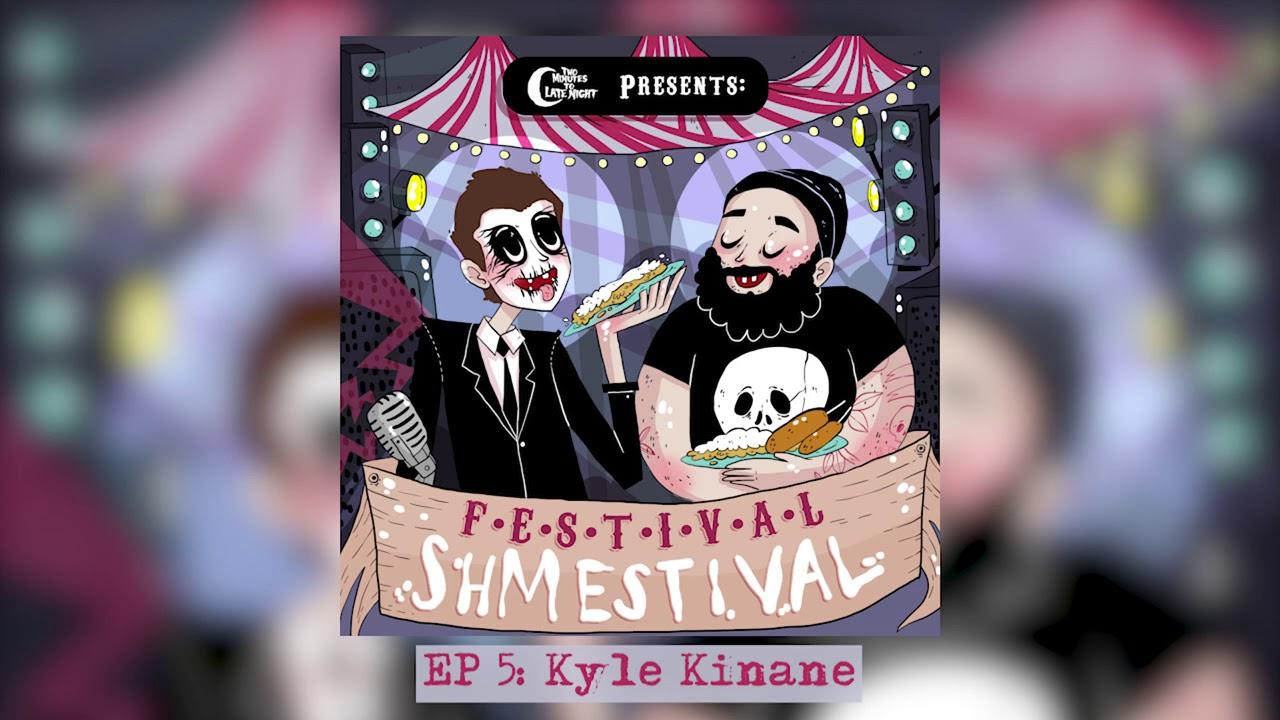Festival Shmestival Episode 5: Kyle Kinane