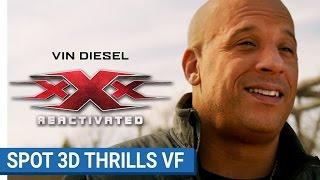 xXx : REACTIVATED - Spot 3D Thrills  (VF) [Actuellement au cinéma]