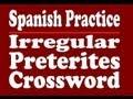 Spanish Practice: Irregular Preterite Crossword
