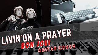 Bon Jovi - Livin' on a Prayer - Guitar Cover MP3