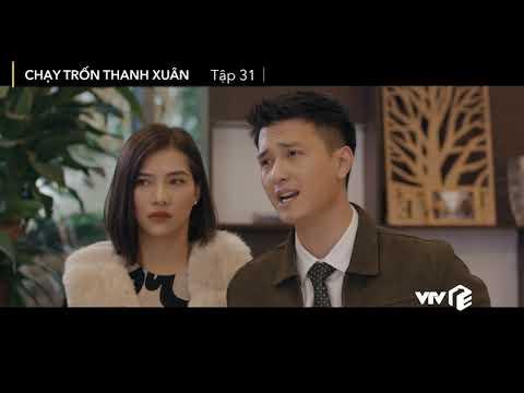 VTV Giải Trí | Chạy trốn thanh xuân tập 31 | Preview
