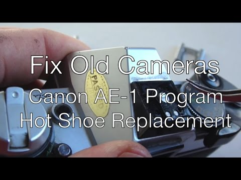Fix Old Cameras: Canon AE 1P Hot Shoe Replacement