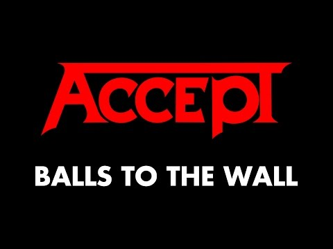 Accept - Balls To The Wall (Lyrics) - Official Remaster