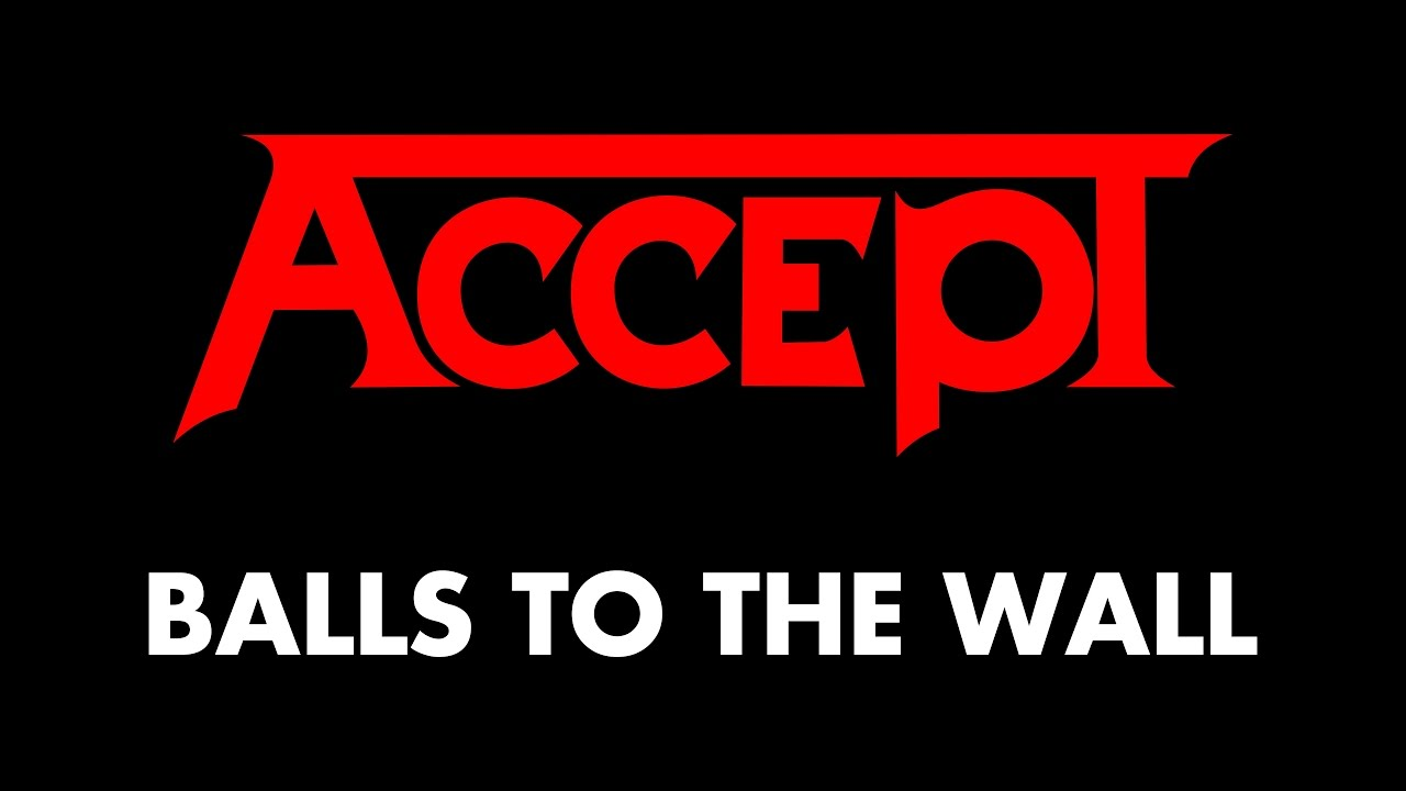 Accept Balls To The Wall Lyrics Official Remaster Youtube