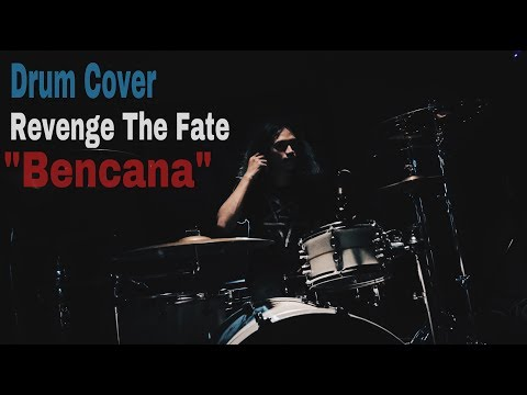 Revenge The Fate - Bencana (Drum Cover)