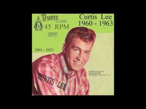 Curtis Lee  Dunes 45 RPM Records  1960  1963