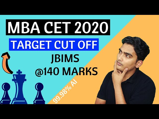 MBA CET 2020 - Target Cut Off for Top 15 MBA Colleges
