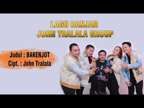 BAKENJOT - LAGU BANJAR KOCAK (John Tralala Group)
