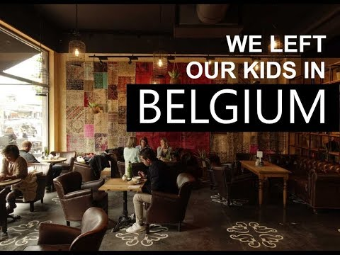 We Left The Kids In Belgium! ☼ Family Travel in Belgium