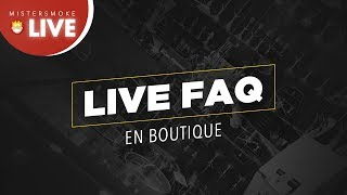🔴 LIVE MISTER SMOKE 🔴 ON RÉPOND A VOS QUESTIONS + PROMOS