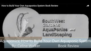 How to Build Your Own Aquaponics System Book Review