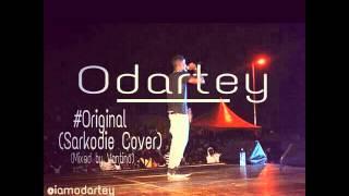 Odartey - Original (sarkodie cover)