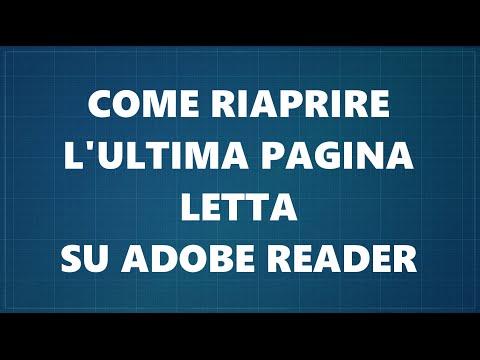 Come Riaprire L'ultima Pagina Vista Su Adobe Reader