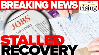 BREAKING NEWS: Jobs Numbers Reveal STALLED Recovery As Stimulus Negotiations FAIL