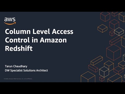 Column Level Access Control in Amazon Redshift