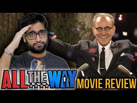 All The Way Movie Review
