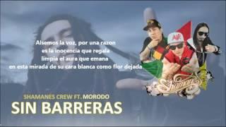 Shamanes Crew - Sin Barreras (LETRA + DESCARGA) Feat. MORODO | Diego MDM