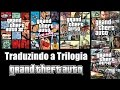 Como Traduzir - GTA 3 - 4 - Vice City - San Andreas - Episodes from Liberty City! (PC Steam)