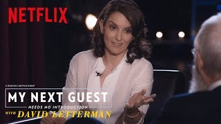 Improv 101 with Tina Fey | My Next Guest Needs No Introduction with David Letterman | Netflix