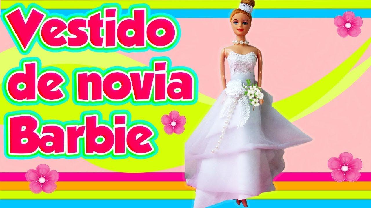 VESTIDO de NOVIA para MUÑECA BARBIE - MANUALIDADES - YouTube