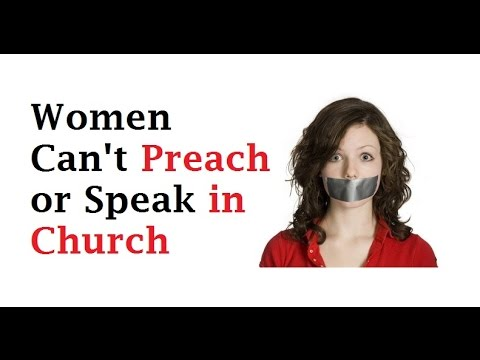 Women Can't be Preachers and Pastors  - They Should Be Keepers at Home