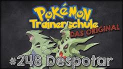 DIE TRAINERSCHULE (#17) Pokémonkunde: Despotar