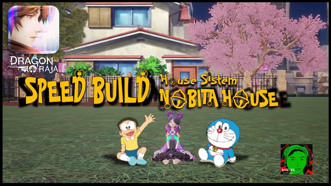 Dragon raja House sistem: Speed Build Nobita's House