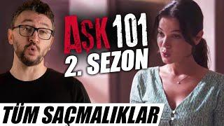 AŞK 101- 2. Sezon İncelemesi - Türkiyenin YENİ En Saçma Sahnesi