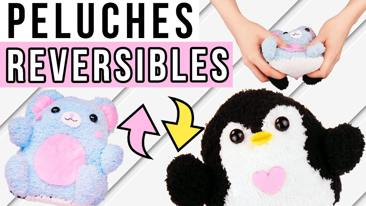 Peluches Reversibles Kawaii Diy Facile