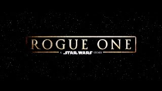 Trailer Music Rogue One: A Star Wars Story (Theme Song) - Soundtrack Rogue One: A Star Wars Story