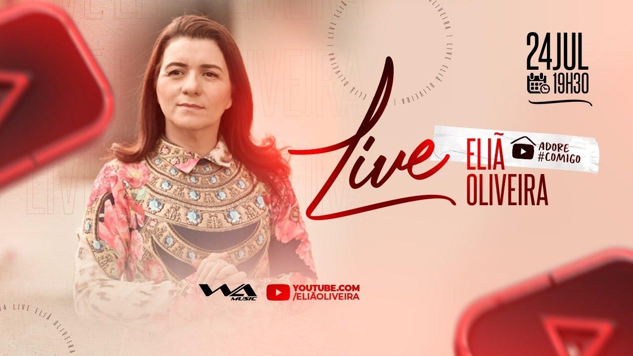 ELIÃ OLIVEIRA LIVE - #Adorecomigo