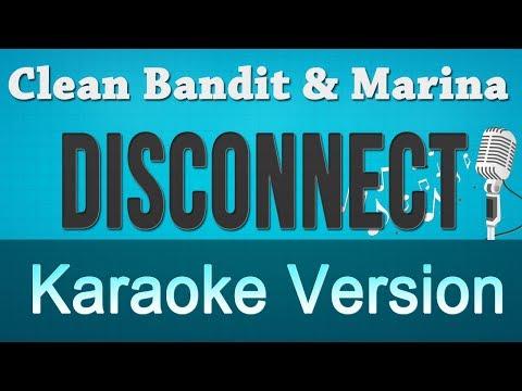 Clean Bandit & Marina - Disconnect Instrumental Karaoke