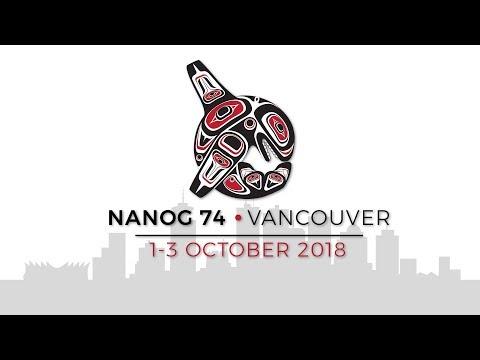 NANOG 74 Day 2 AM