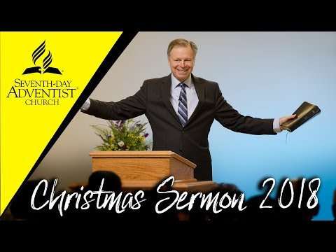 Seventh-day Adventist Church (Christmas Sermon 2018)