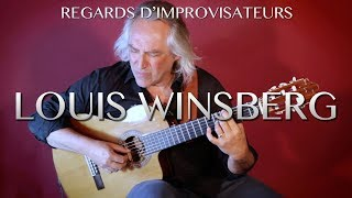 REGARDS D'IMPROVISATEURS #2 LOUIS WINSBERG (version améliorée)