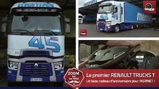 Transports MERMET : le premier RENAULT TRUCKS T