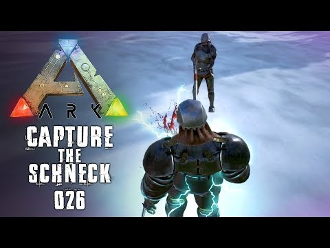Von Kingdom entführt! ★ ARK: CAPTURE THE SCHNECK ★ #026 [Gameplay German | Deutsch]