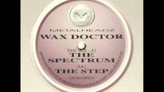 Wax Doctor - The Spectrum