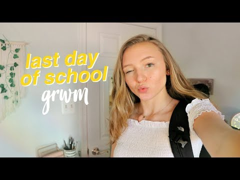 Get Ready With Me: Last Day Of High School 2018