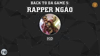 [2017] Back To Da Game 5: Rapper Ngáo – ICD (Dizz B Ray)