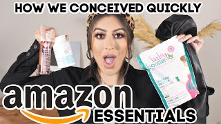 AMAZON FIRST TRIMESTER ESSENTIALS & HOW I GOT PREGNANT QUICKLY