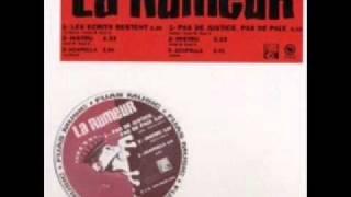 La Rumeur - pas de justice pas de paix (instrumental)