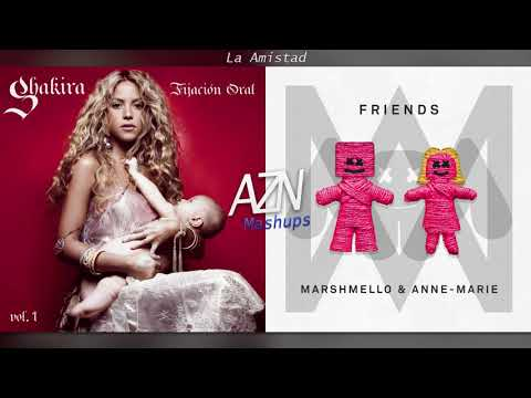 La Amistad - Shakira vs. Anne-Marie (Mashup)