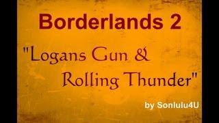 borderlands 2 legendary weapon droped logans gun pistole rolling thunder grantenmod deutsch