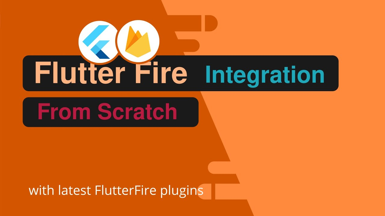 Flutter - Firebase Integration from Scratch with Latest Stable Plugins - Firebase Auth and Firestore