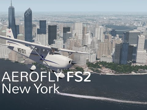 Aerofly FS 2: First Look New York Sightseeing Tour
