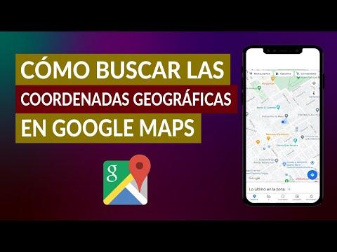 Cómo Buscar las Coordenadas Geográficas Latitud y Longitud en Google Maps