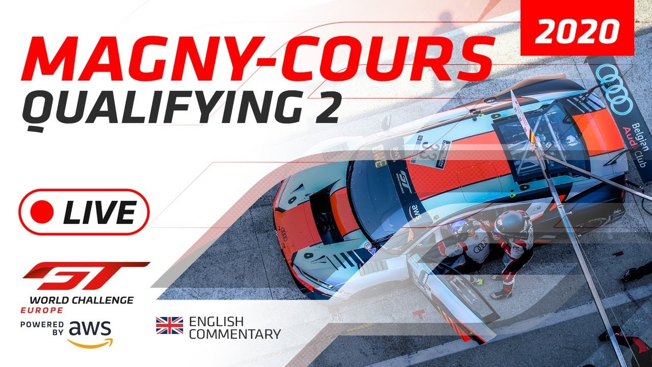 QUALIFYING 2 - GTWC MAGNY COURS 2020 - ENGLISH - Motor Informed