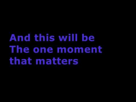 OK GO - The One Moment (lyrics)